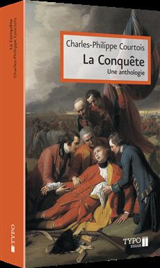 La Conquête - Une anthologie