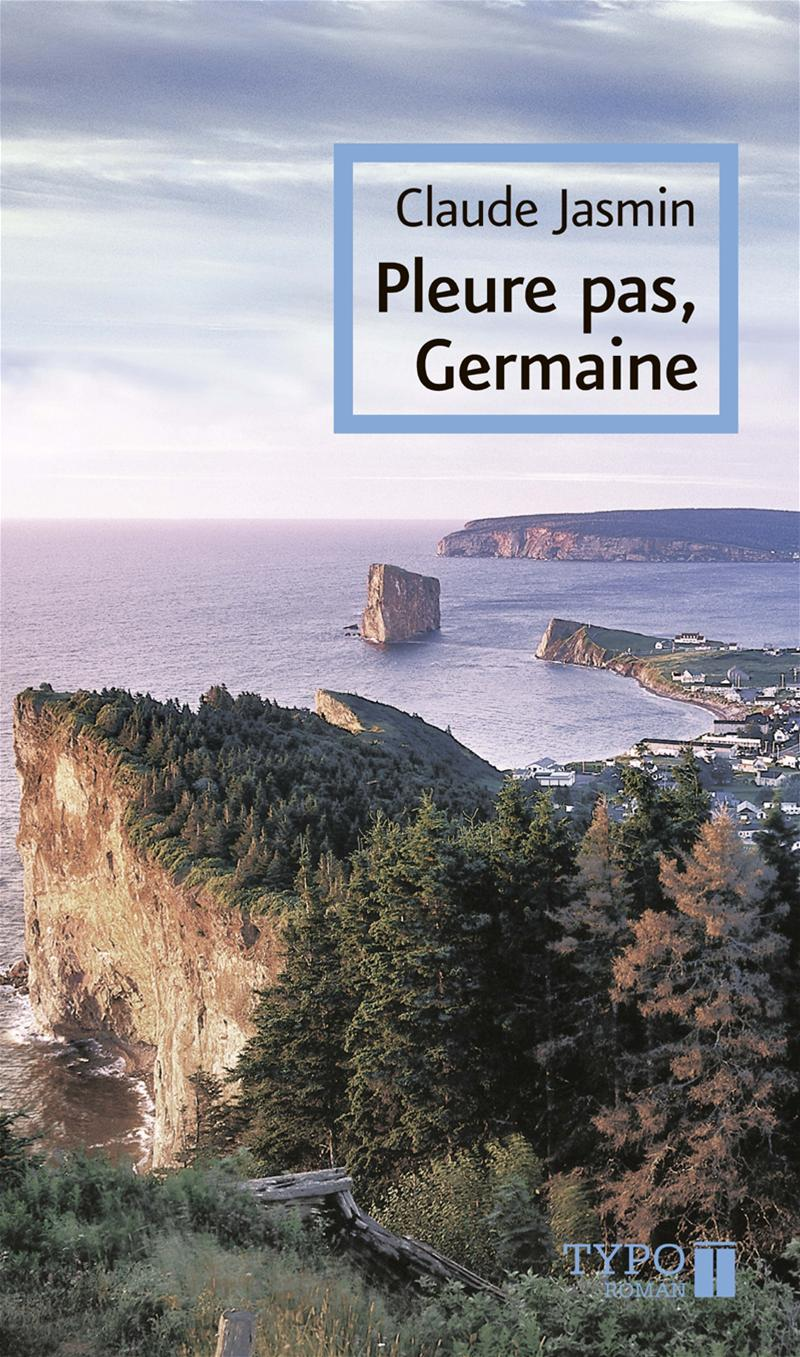 Pleure pas, Germaine