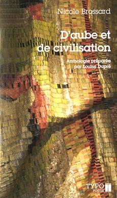 D'aube et de civilisation - (Poèmes choisis 1965-2007)