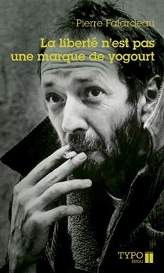 La liberté n'est pas une marque de yogourt