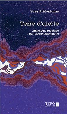 Terre d'alerte - Anthologie préparée par Thierry Bissonnette