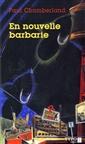 En nouvelle barbarie - Essais