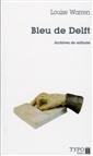 Bleu de Delft - Archives de solitude