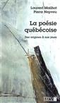 La poésie québécoise. - Des origines à nos jours