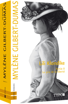 Lili Klondike - Partie II - Le prix de la liberté