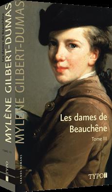 Les Dame de Beauchêne, tome III
