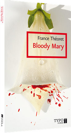 Bloody Mary - Nouvelle édition