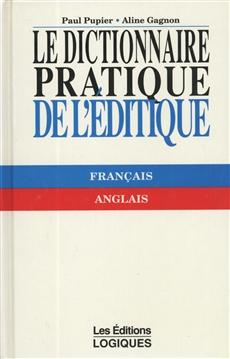 Le Dictionnaire pratique de l'éditique - Français - Anglais