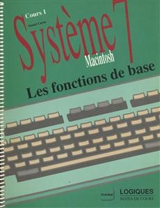 Système 7 Macintosh - Cours 1 - Les fonctions de base