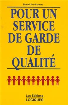 Pour Un Service De Garde De Qualite