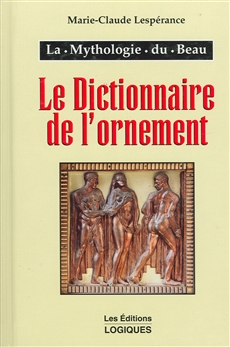 Le Dictionnaire de l'ornement