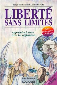 Liberté sans limites - Tome 2 - Apprendre à vivre avec les règlements