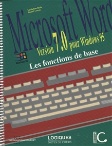 Microsoft Word - Version 7.0 pour Windows 95 - Les fonctions de base