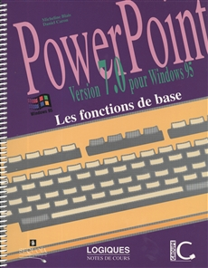 PowerPoint - Version 7.0 pour Windows 95 - Les fonctions de base