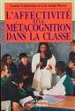 L'affectivité et la métacognition dans la classe