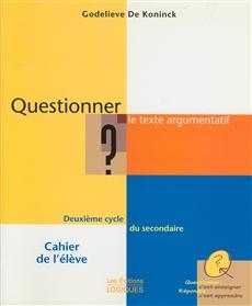 Questionner - Le texte argumentatif