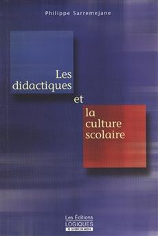 Didactiques Et La Culture Scolaire
