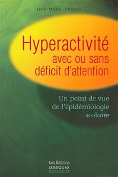 Hyperactivite Avec Ou Sans Deficit Att.