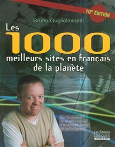 Les 1000 meilleurs sites en français de la planète