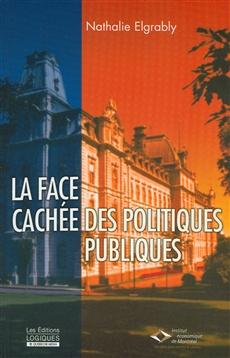 La Face cachée des politiques publiques