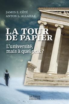 La Tour de papier - L'université, mais à quel prix ?