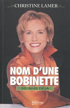 Nom d'une Bobinette
