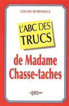 Abc Trucs De Madame Chasse-Taches