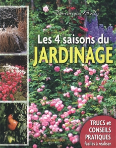 livre les 4 saisons du jardinage publistar. Black Bedroom Furniture Sets. Home Design Ideas