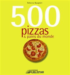 500 pizzas & pains du monde