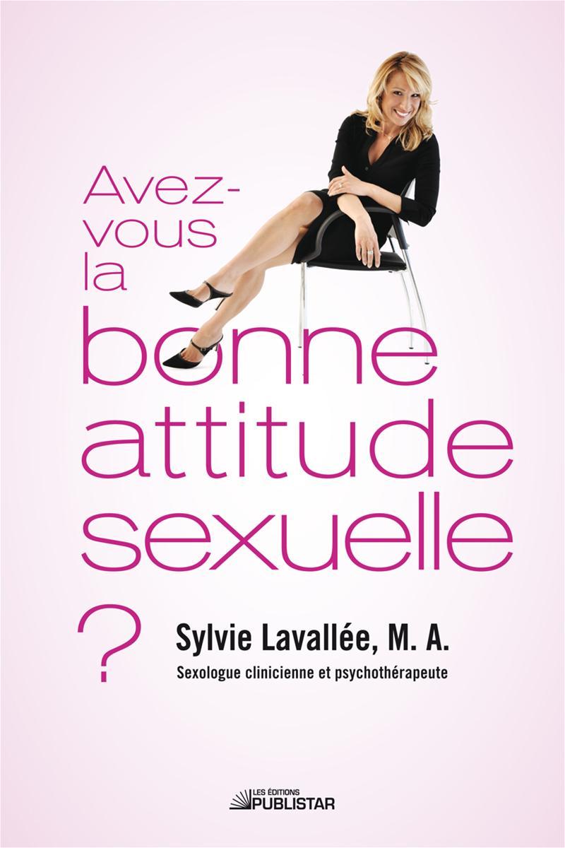 Avez-vous la bonne attitude sexuelle ?