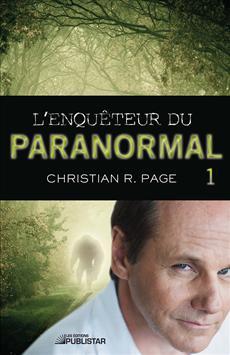 L'Enquêteur du paranormal, tome 1