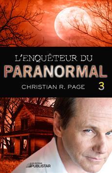 L'Enquêteur du paranormal, tome 3