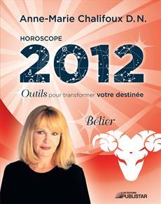 Horoscope 2012 - Bélier