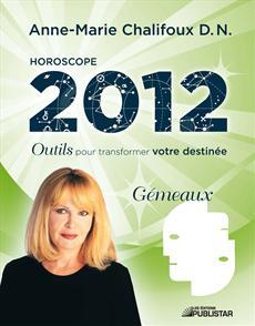 Horoscope 2012 - Gémeaux