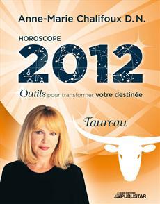 Horoscope 2012 - Taureau