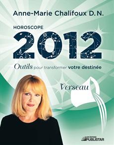 Horoscope 2012 - Verseau