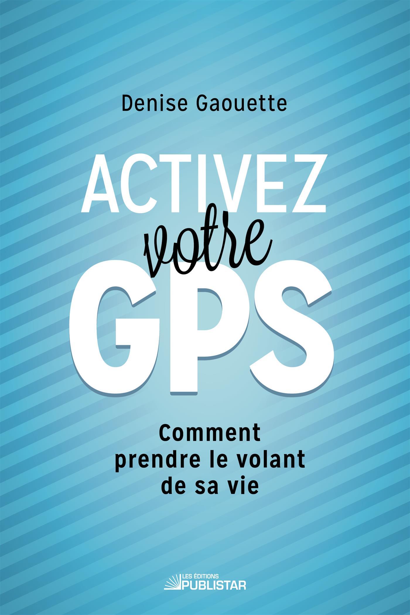 Activez votre GPS