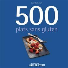 500 Plats Sans Gluten