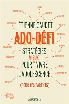 Ado-défi - Stratégies pour mieux vivre l'adolescence