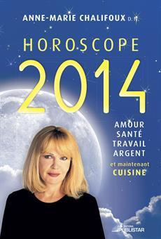 Horoscope 2014 - Amour, santé, travail, argent et maintenant cuisine