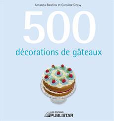 500 Decorations De Gateaux