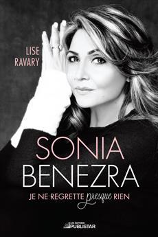 Sonia Benezra - Je ne regrette presque rien