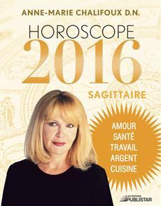 Horoscope 2016 - Sagittaire