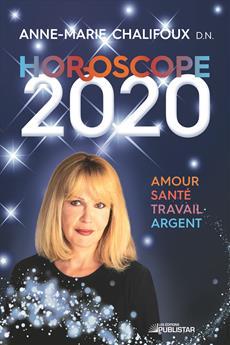 Horoscope 2020 - Amour, santé, travail, argent