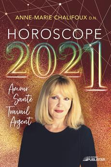 Horoscope 2021 - Amour, santé, travail, argent