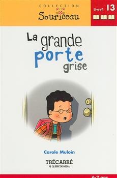 Grande Porte Grise #13 Avance