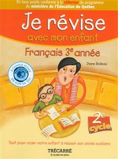 Je révise avec mon enfant - Français 3e année