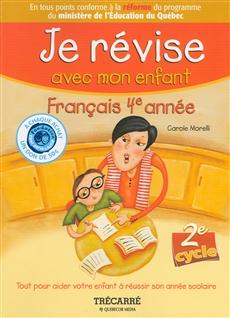 Je révise avec mon enfant - Français 4e année