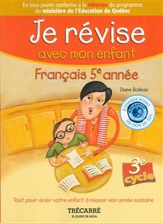 Je révise avec mon enfant - Français 5e année