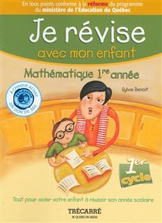 Je révise avec mon enfant - Mathématique 1ère année
